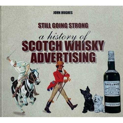 A history of Scotch Whisky Advertising - boek